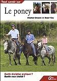 echange, troc Roger Gay, Chantal Gleyses - Tout savoir sur le poney