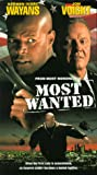 Most Wanted [VHS]