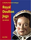 img - for Royal Doulton Jugs: A Charlton Standard Catalogue, Eighth Edition book / textbook / text book