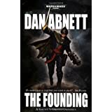 "Gaunt's Ghosts: The Foundingvon ""Dan Abnett"""
