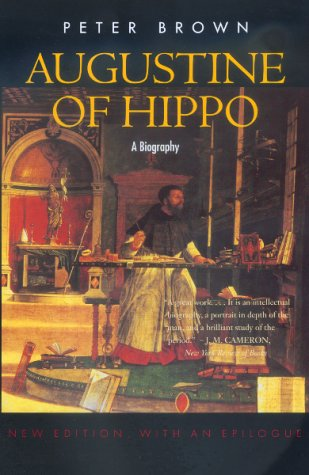 Augustine of Hippo: A Biography (New Edition, with an...