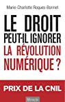 Le droit peut-il ignorer la révolution numérique ? par Roques-Bonnet