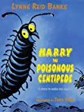 Harry the Poisonous Centipede