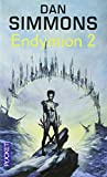 Endymion - Tome 2
