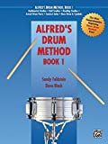 img - for Alfred's Drum Method, Bk 1: The Most Comprehensive Beginning Snare Drum Method Ever! book / textbook / text book