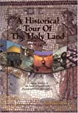 A Historical Tour of the Holy Land : A Concise History of the Land of Israel