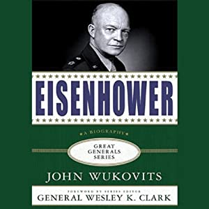 Eisenhower: Great Generals Series | [John Wukovits]
