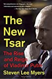 img - for The New Tsar: The Rise and Reign of Vladimir Putin book / textbook / text book