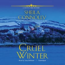 Cruel Winter: A County Cork Mystery Audiobook by Sheila Connolly Narrated by Amy Rubinate
