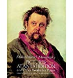 img - for [(Modest Petrovich Mussorgsky: Pictures at an Exhibition and Other Works for Piano )] [Author: Modest Petrovich Mussorgsky] [Dec-1990] book / textbook / text book