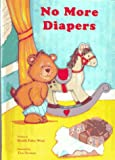 No More Diapers (Personalized Edition)