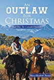 img - for An Outlaw for Christmas: Book One, the Colorado Chronicles book / textbook / text book