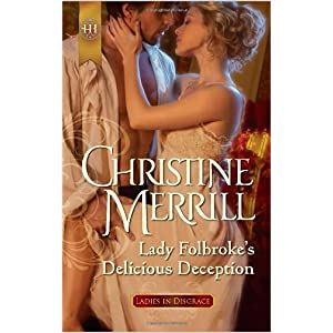 Lady Folbrooke's Delicious Deception by Christine Merrill