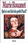 Qu'a-t-on fait du petit Paul? par Rouanet