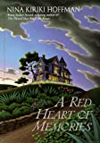 Red Heart Of Memories A Novel