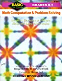 Math Computation and Problem Solving: Inventive Exercises to Sharpen Skills and Raise Achievement (Basic, Not Boring  K to 1) (0865303878) by Forte, Imogene