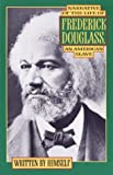 Narrative of the Life of Frederick Douglass, an American Slave (0385007051) by Frederick Douglass