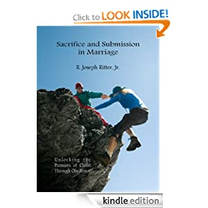 Sacrifice and Submission in Marriage: Unlocking the Promises of Christ Through Obedience