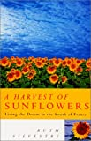 img - for A Harvest of Sunflowers book / textbook / text book