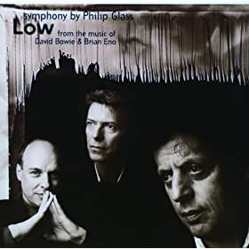 Glass: Low Symphony (From The Music Of David Bowie And Brian Eno) - 1. Subterraneans