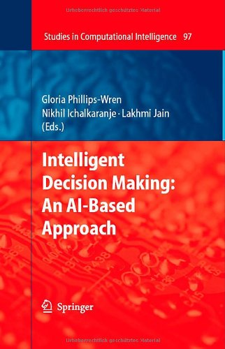 Intelligent Decision Making: An Ai-Based Approach (Studies In Computational Intelligence)