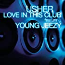 Love In This Club (Main Version)