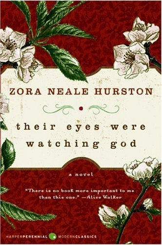 Price Slashed More Than 75% Overnight on This Classic, an Oprah's Book Club Selection! THEIR EYES WERE WATCHING GOD By Zora Neale Hurston