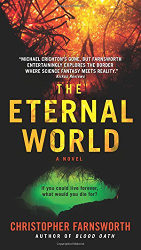 The Eternal World: A Novel (Red White And Blood compare prices)