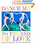 Dance Me to the End of Love (Art & Po...