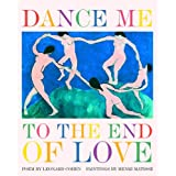 Dance Me to the End of Love (Art & Poetry) ~ Henri Matisse