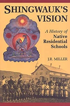 "Cover of ""Shingwauk's Vision: A History o..."