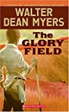 Walter Dean Myers The Glory Field BOOK:PAPERBACK