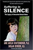 Suffering in Silence: The Legacy of Unresolved Sexual Abuse