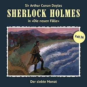 Der siebte Monat (Sherlock Holmes - Die neuen Fälle 26) Hörspiel