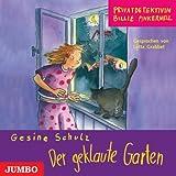 """Privatdetektivin Billie Pinkernell. Der geklaute Gartenvon """"Gesine Schulz"""""""