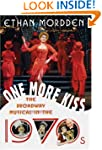 One More Kiss: The Broadway Musical i...