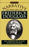 Narrative of the Life of Frederick Douglass, An American Slave (Signet Classics) (0451526732) by Frederick Douglass