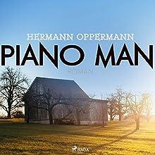 Piano Man Hörbuch von Hermann Oppermann Gesprochen von: Sebastian Becker