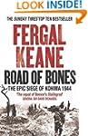 Road of Bones: The Epic Siege of Kohi...