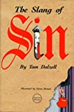 The Slang of Sin (0877793565) by Dalzell, Tom