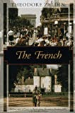 The French (Kodansha Globe) (1568361572) by Theodore Zeldin