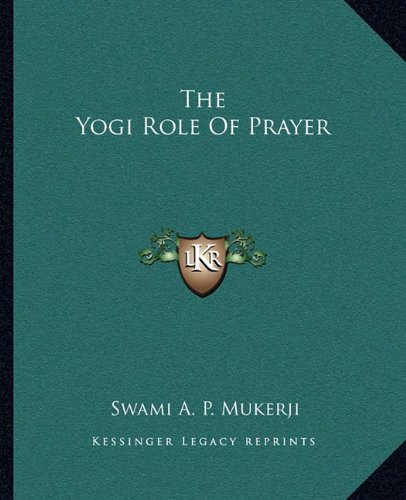 The Yogi Role of Prayer