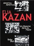 echange, troc Coffret Elia Kazan : America, America / Un homme dans la foule / Baby Doll - Édition Collector 3 DVD