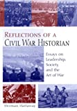 img - for Reflections of a Civil War Historian: Essays on Leadership, Society, and the Art of War book / textbook / text book