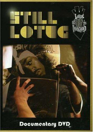 Lords of the Underground: Still L.O.T.U.G.