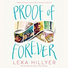 Proof of Forever (       UNABRIDGED) by Lexa Hillyer Narrated by Emily Woo Zeller