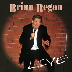 Brian Regan Live from Uproar