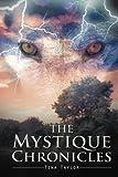 The Mystique Chronicles