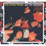 Pretty Things / Get the Picture