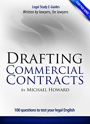 Michael Howard - Drafting Commercial Contracts - Study Pack Series (Legal Study E-Guides Book 1) (English Edition)
